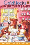 Annie Hughes - Goldilocks and the three bears - LEVEL 1 ( Penguin young readers ).