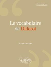 Annie Ibrahim - Le vocabulaire de Diderot.