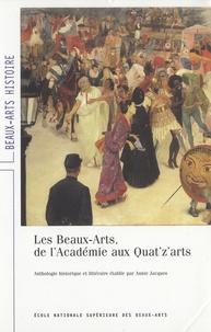 Annie Jacques - Les Beaux-Arts, de l'Académie aux Quat'z'arts.