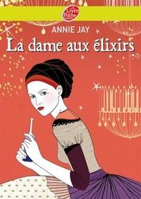 Annie Jay - Complots à Versailles - Tome 2: La dame aux élixirs.
