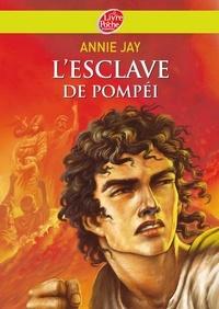 Annie Jay - L'esclave de Pompéi.