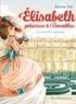 Annie Jay - Le Secret de l'automate - Elisabeth princesse à Versailles - tome 1.