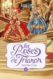 Annie Jay - Les Roses de Trianon Tome 4 : Coup de théâtre à Trianon.