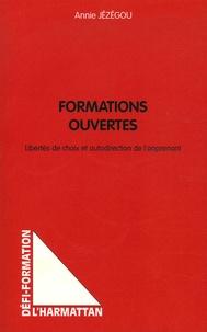 Annie Jézégou - Formations ouvertes - Libertés de choix et autodirection de l'apprenant.
