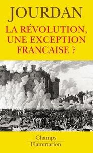 Annie Jourdan - La Révolution, une exception française ?.
