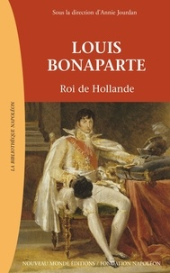 Louis Bonaparte - Roi de Hollande.pdf