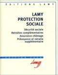 Annie Katz et Philippe Langlois - Lamy Protection sociale.