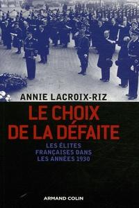 Le choix de la défaite- Les élites françaises dans les années 1930 - Annie Lacroix-Riz pdf epub