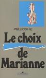 Annie Lacroix-Riz - Le choix de Marianne - Les relations franco-américaines de la Libération aux débuts du plan Marshall (1944-1948).