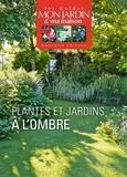 Annie Lagueyrie - Plantes et jardins à l'ombre.
