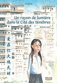 Annie Lam et Jing Han - Un rayon de lumière dans la Cité des ténèbres.