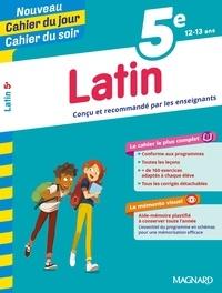 Annie Lambert et Patrick Béguin - Cahier du jour/Cahier du soir Latin 5e + mémento.