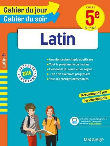 Latin 5e Cycle 4. 12-13 ans  Edition 2016