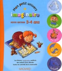 Mon petit univers imaginaire Petite section 3-4 ans - Annie Lamotte | Showmesound.org