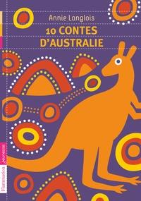 Annie Langlois - 10 contes d'Australie.