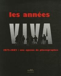 Deedr.fr Les années Viva - 1972-1982 : Une agence de photographes Image