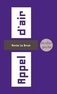 Annie Le Brun - Appel d'air.