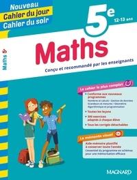 Annie Le Goff et Françoise Peynaud - Cahier du jour/Cahier du soir Maths 5e + mémento.