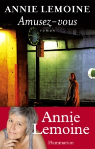 Annie Lemoine - Amusez-vous.