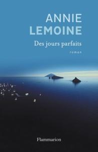 Annie Lemoine - Des jours parfaits.