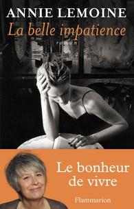 Annie Lemoine - La Belle Impatience.