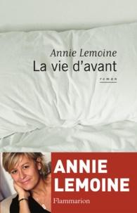Annie Lemoine - La Vie d'avant.