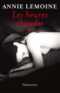 Annie Lemoine - Les heures chaudes.