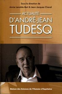 Annie Lenoble-Bart et Jean-Jacques Cheval - Actualité d'André-Jean Tudesq. 1 Cédérom