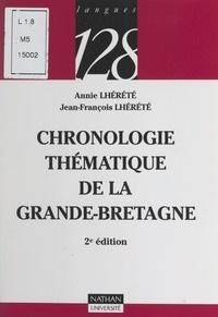 Annie Lhérété et Jean-François Lhérété - Chronologie thématique de la Grande-Bretagne.