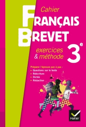Cahier Francais Brevet 3e Exercices Methodes