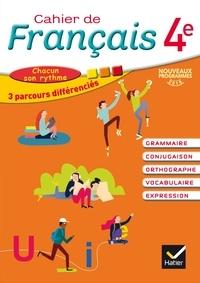 Annie Lomné - Français 4e Cahier de français - Cahier de l'élève.
