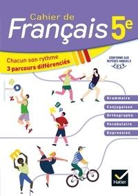 Annie Lomné et Eric Levasseur - Français 5e - Cahier de Français.