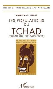 Annie-M-D Lebeuf - Les populations du Tchad (Nord du 10e parallèle).