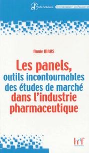 Annie Mars - Les panels - Outils incontournables des études de marché dans l'industrie pharmaceutique.