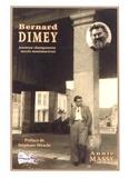 Annie Massy - Bernard Dimey - Jeunesse champenoise, succès montmartrois.