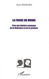Goodtastepolice.fr La figure du monde - Pour une histoire commune de la littérature et de la peinture Image