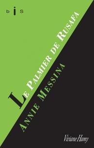 Annie Messina - Le palmier de Rusafa.