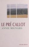 Annie Mignard et Claude Four - Le pré Callot.