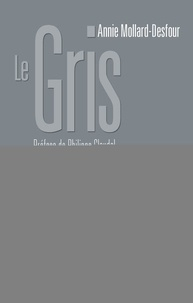 Le gris - Dictionnaire de la couleur, mots et expressions daujourdhui, XXe-XXIe.pdf