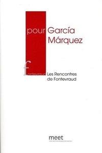 Annie Morvan - Pour Garcia Marquez - Les Rencontres de Fontevraud 2015.