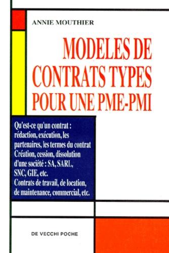 Annie Mouthier - Modèles de contrats types pour une PME-PMI.