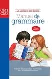 Annie Münzer et Fawzia Barrage - Manuel de grammaire CM1-CM2.