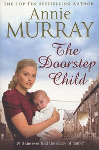 Annie Murray - The Doorstep Child.