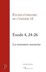 Gilbert Dahan et Annie Noblesse-Rocher - Exode 4, 24-26.