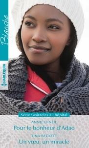 Livres de téléchargement en ligne de google books Pour le bonheur d'Adao - Un voeu, un miracle 9782280414852
