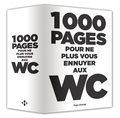 Annie Pastor et Hervé Desinge - 1000 pages pour ne plus vous ennuyer aux WC.
