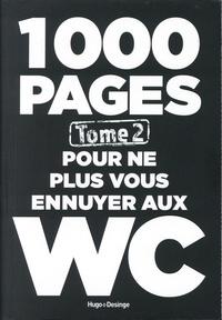 Annie Pastor et Hervé Desinge - 1000 pages pour ne plus vous ennuyer aux WC - Tome 2.