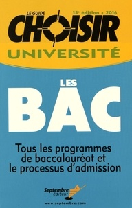 Le guide Choisir Université : les BAC - Tous les programmes de baccalauréat et le processus dadmission.pdf