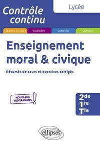 Annie Pépin et Marc Panzani - Enseignement moral & civique 2de-1re-Tle.