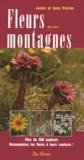 Annie Perrier et Jean Perrier - Fleurs de nos montagnes - Plus de 500 espèces.